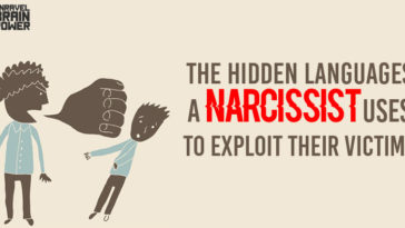 The Hidden Languages A Narcissist Uses To Exploit Their Victims