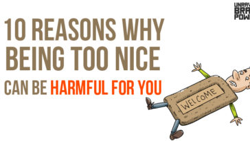 10 Reasons why Being Too Nice Can Be Harmful For You