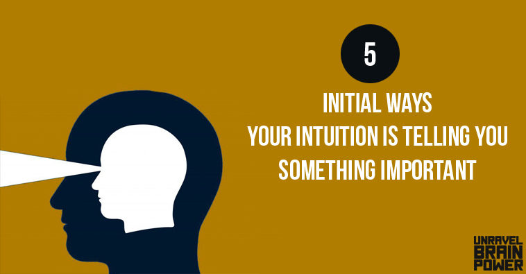 5-initial-ways-your-intuition-is-telling-you-something-important22