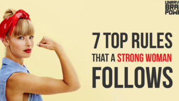 7 Rules That A Strong Woman Follows