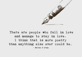 There are people who fall in love and manage to stay in love. I think that is more poetry than anything else ever could be. - Marisa B Crane