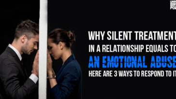 Why Silent Treatment In A Relationship Equals To An Emotional Abuse