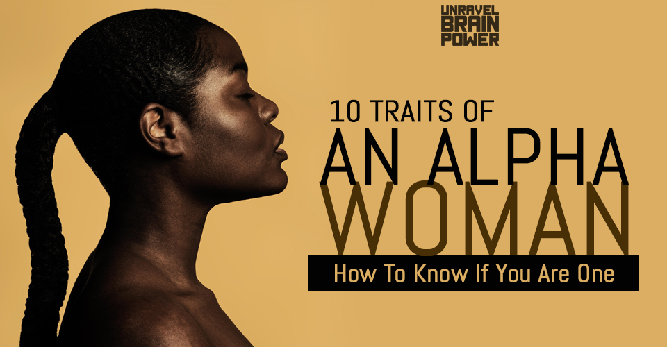 10 Traits Of An Alpha Woman