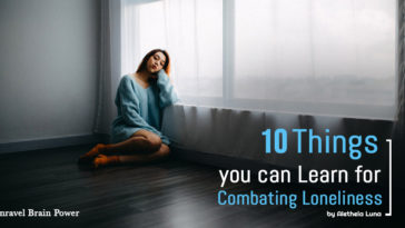 10 Things you can Learn for Combating Loneliness
