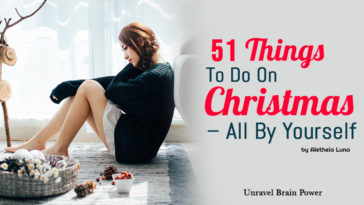 51 Things To Do On Christmas – All By Yourself