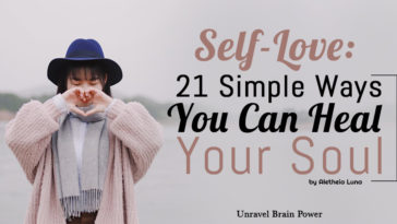 Self-Love: 21 Simple Ways You Can Heal Your Soul