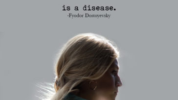 """To think too much is a disease."" ― Fyodor Dostoyevsky"