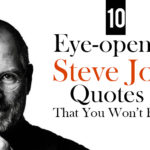 10 Eye-opening Steve Jobs Quotes That You Won't Forget