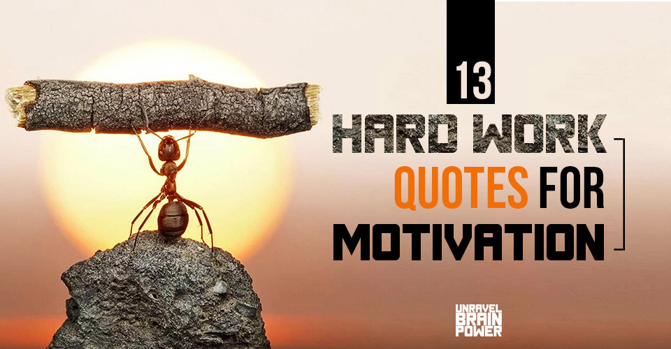 13 Hard Work Quotes For Motivation