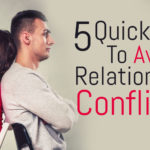 5 Quick Tips To Avoid Relationship Conflicts