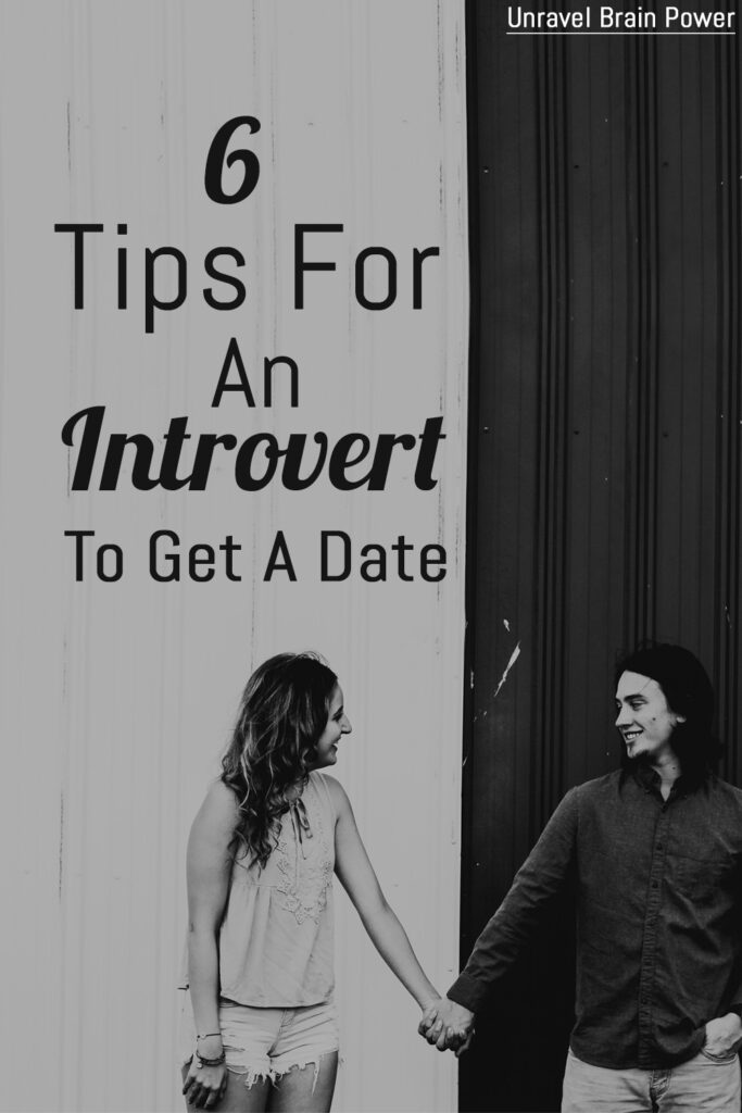 6 Tips For An Introvert To Get A Date