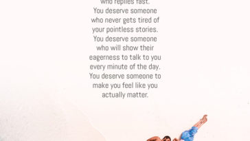 You Deserve Someone Who Replies Fast. You Deserve Someone