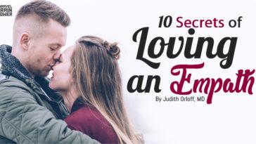 10 Secrets of Loving an Empath