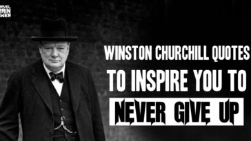 24 Winston Churchill Quotes to Inspire You to Never Give Up
