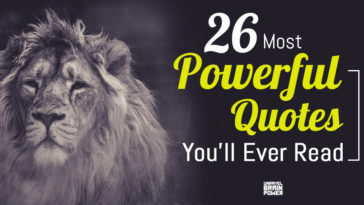 26 Most Powerful Quotes You'll Ever Read