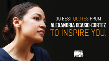 30 Best Quotes From Alexandria Ocasio-Cortez To Inspire You.