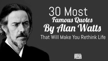 30 Most Famous Quotes By Alan Watts That Will Make You Rethink Life