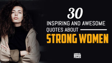 30 Inspiring And Awesome Quotes About Strong Women