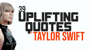 Swift'sinspirational journeyhas forced her to learn a lot about life and the journey to success.39 Uplifting Quotes By Taylor Swift