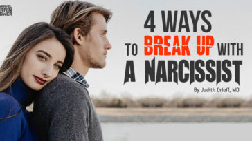 4 Ways to Break Up with a Narcissist
