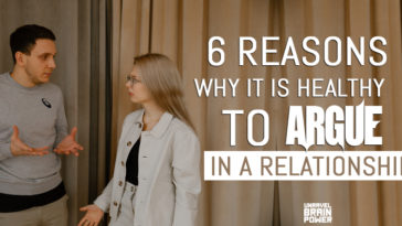 6 Reasons Why It Is Healthy To Argue In A Relationship