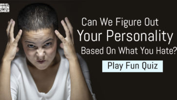 Can We Figure Out Your Personality Based On What You Hate?