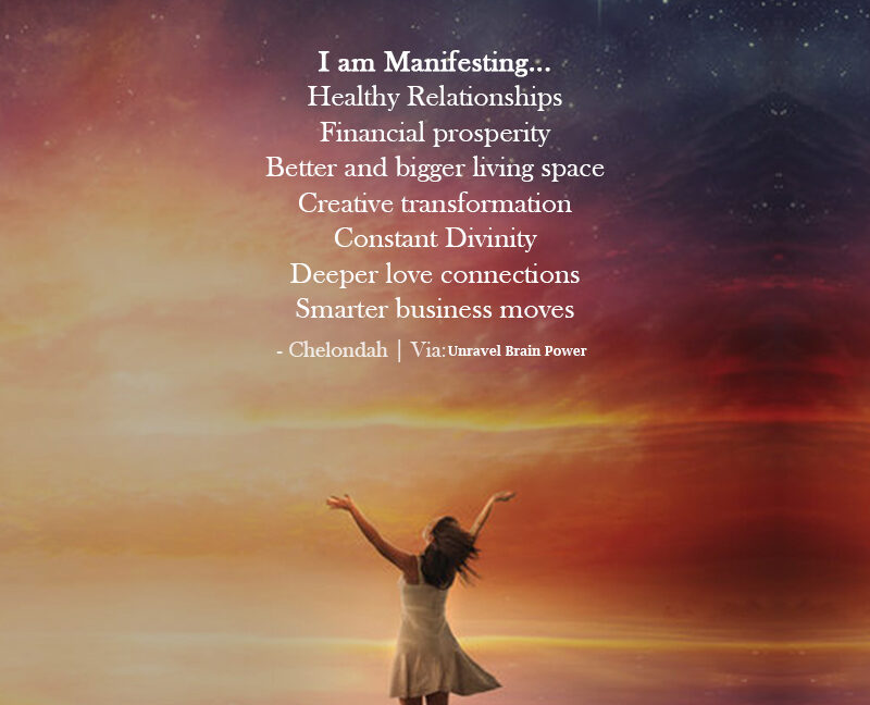 I Am Manifesting… Healthy Relationships Financial Prosperity