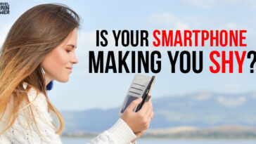 Is Your Smartphone Making You Shy