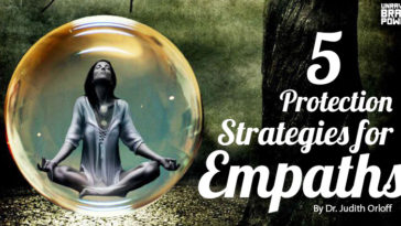 5 Protection Strategies for Empaths
