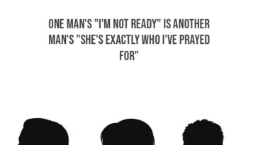 "One Man's ""I'm Not Ready"" Is Another Man's ""She's Exactly Who I've Prayed For"""