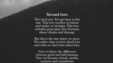 Second Love: The Hard One. You Get Hurt In This One.