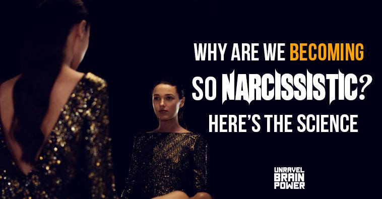 We Becoming So Narcissistic