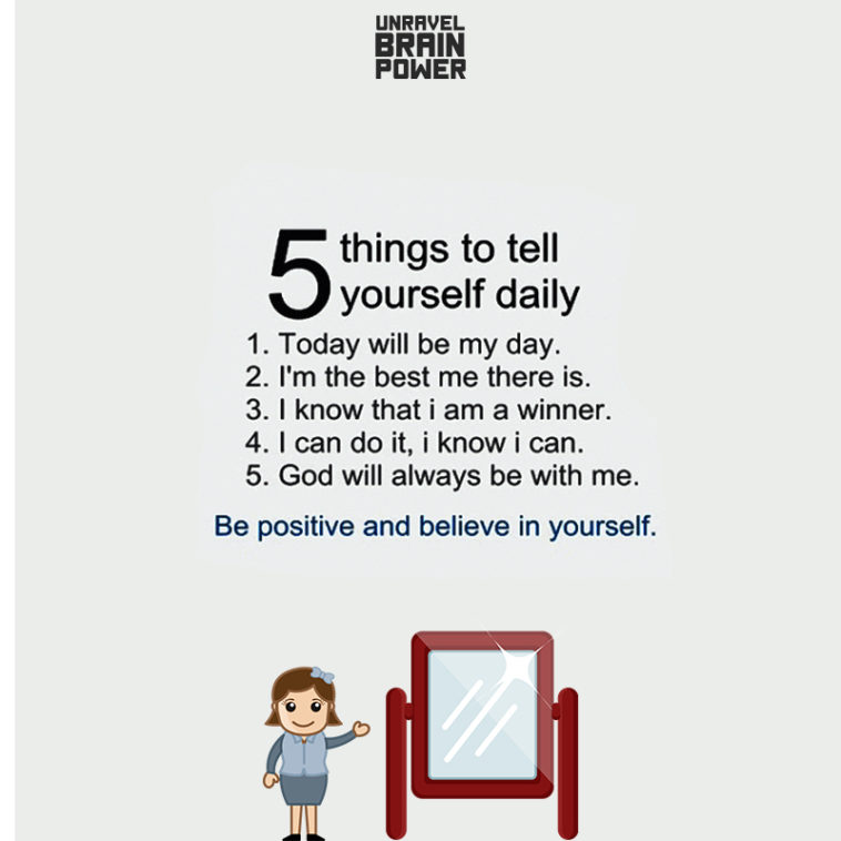 Things To Tell Yourself Daily