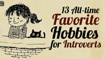 13 All-time Favorite Hobbies for Introverts