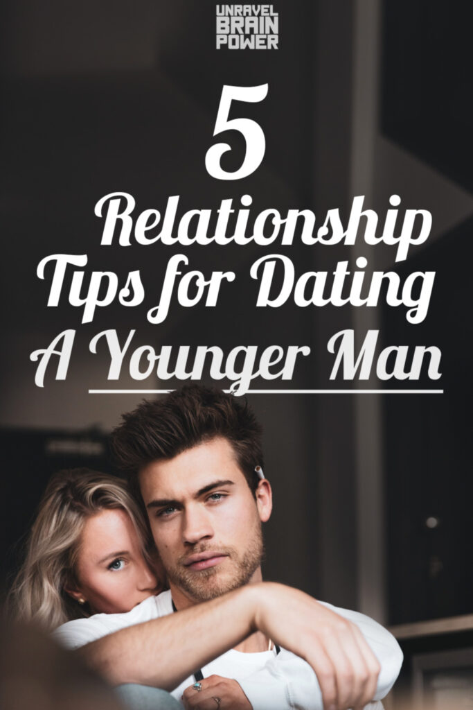 5 Relationship Tips for Dating A Younger Man