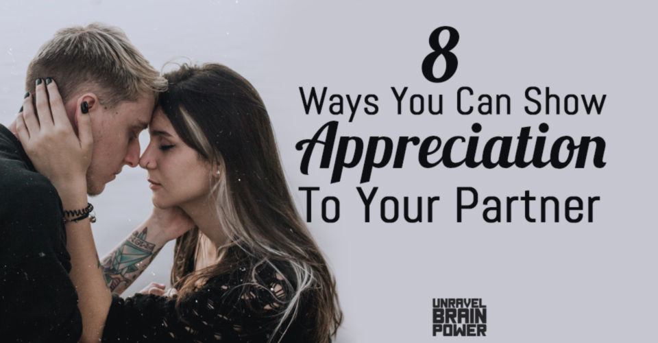 8 Ways You Can Show Appreciation To Your Partner