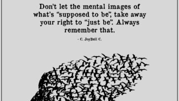 """Don't Let The Mental Images Of What's """"Supposed To Be"""""""