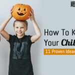 How To Keep Your Child Busy? 11 Proven Ideas Moms Can Try
