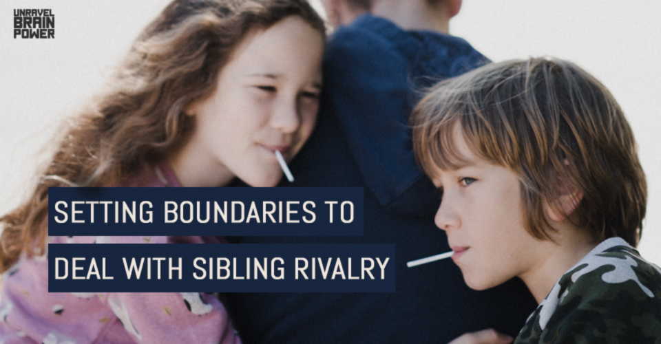 Setting Boundaries To Deal With Sibling Rivalry