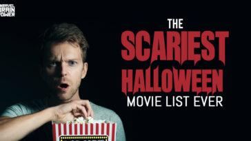 The Scariest Halloween Movie List Ever