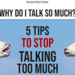 5 Tips To Stop Talking Too Much