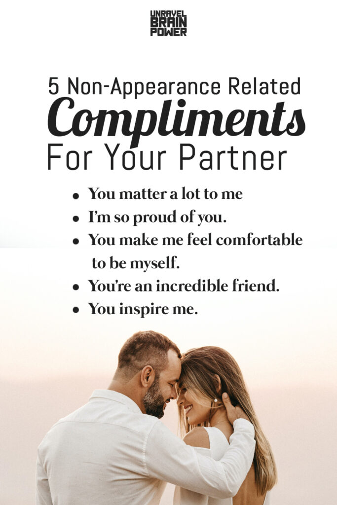 5 Non-Appearance Related Compliments For Your Partner