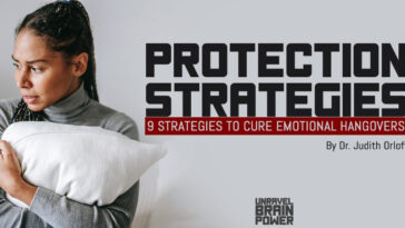 Protection Strategies : 9 Strategies to Cure Emotional Hangovers