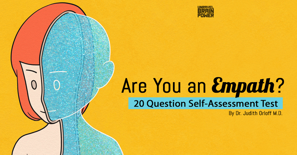 Are You an Empath? 20 Question Self-Assessment Test