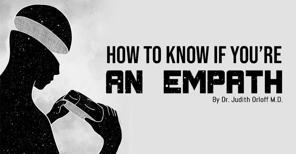 How to Know if You're an Empath
