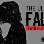 The Ultimate False Twin Flame Guide