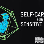 Self-Care Tips for Sensitive People