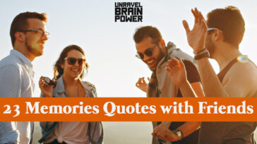 23 Memories Quotes with Friends