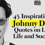 45 Inspirational Johnny Depp Quotes