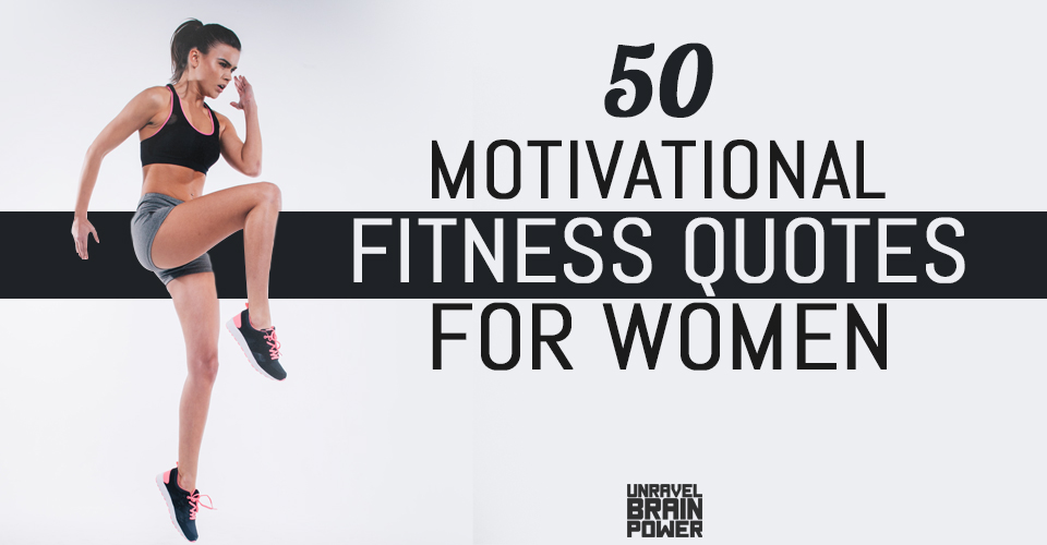 50 Motivational Fitness Quotes for Women